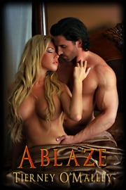 Ablaze ebook by Tierney O'Malley