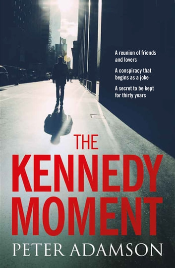 The Kennedy Moment ebook by Peter Adamson