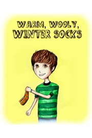 Warm, Wooly, Winter Socks ebook by Sarah Mead