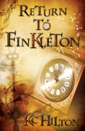 Return to Finkleton ebook by K.C. Hilton