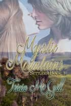Mystic Mountains ebook by Tricia McGill