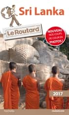 Guide du Routard Sri Lanka 2017 ebook by Collectif