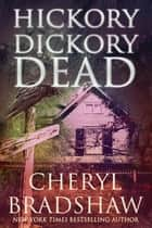 Hickory Dickory Dead ebook by