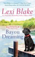 Bayou Dreaming ebook by Lexi Blake