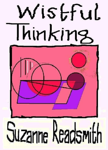 Wistful Thinking ebook by Suzanne Readsmith