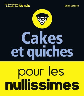 Cakes pour les nullissimes ebook by
