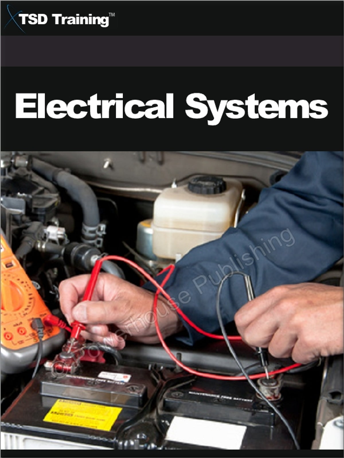 auto mechanic electrical systems mechanics and hydraulics auto mechanic electrical systems (mechanics and hydraulics) ebook