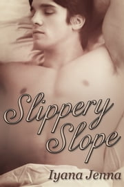 Slippery Slope ebook by Iyana Jenna