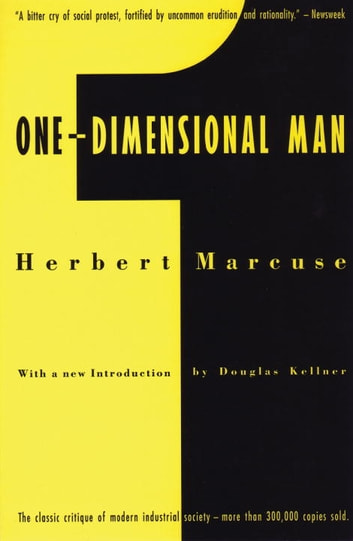 One-Dimensional Man - Studies in the Ideology of Advanced Industrial Society 電子書 by Herbert Marcuse