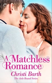A Matchless Romance ebook by Christi Barth