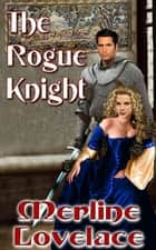 The Rogue Knight ebook by