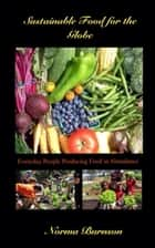 Sustainable Food for the Globe ebook by Norma Burnson
