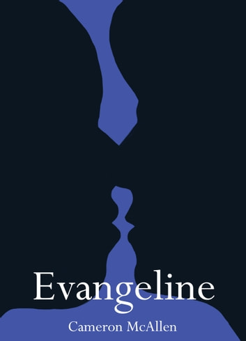 Evangeline ebook by Cameron McAllen