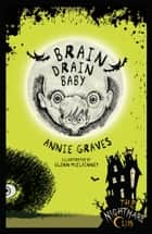 The Nightmare Club: Brain Drain Baby ebook by Annie Graves