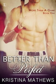 Better Than Perfect ebook by Kristina Mathews