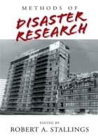 Methods of Disaster Research ebook by Robert A. Stallings