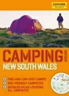 Camping around New South Wales ebook by Explore Australia Publishing