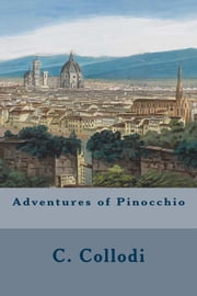 Adventures of Pinocchio ebook by C. Collodi
