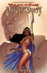 Warlord of Mars: Dejah Thoris Vol. 6: Phantoms Of Time - Phantoms Of Time ebook by Robert Place Napton,Carlos Rafael,Debora Corita