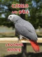 Congo And Will ebook by LaVonna Moore
