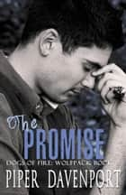 The Promise ebook by Piper Davenport