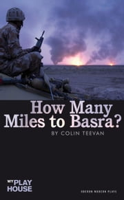 How Many Miles to Basra? ebook by Colin Teevan