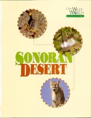 The Sonoran Desert ebook by Wayne Lynch