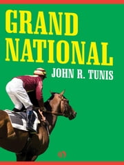 Grand National ebook by John R. Tunis