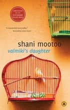 Valmiki's Daughter ebook by Shani Mootoo