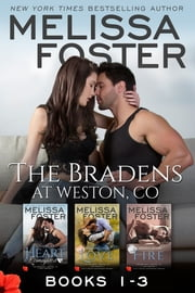 The Bradens at Weston (Books 1-3 Boxed Set) - Love in Bloom: The Bradens (Contemporary Romance) ebook by Melissa Foster