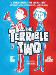 The Terrible Two ebook by Mac Barnett,Jory John,Kevin Cornell