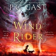 Wind Rider - Tales of a New World audiobook by P. C. Cast