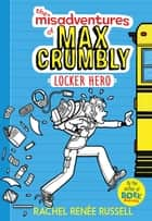 The Misadventures of Max Crumbly 1 ebook by Rachel Renée Russell,Rachel Renée Russell