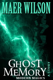 Ghost Memory ebook by Maer Wilson