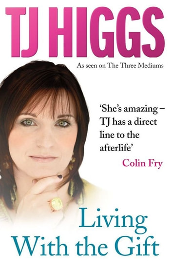 Living With the Gift ebook by TJ Higgs