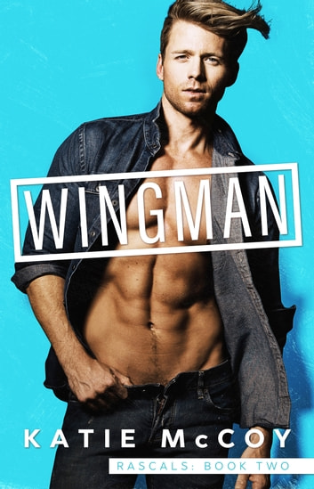 Wingman ebook by Katie McCoy