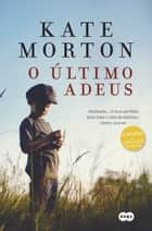 O último adeus ebook by Kate Morton