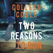 Two Reasons to Run audiobook by Colleen Coble