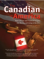 The Canadian In America ebook by Brian D. Wruk with Terry F. Ritchie