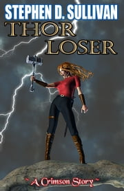 Thor Loser ebook by Stephen D. Sullivan