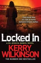 Locked In 電子書 by Kerry Wilkinson
