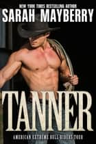Tanner eBook par Sarah Mayberry