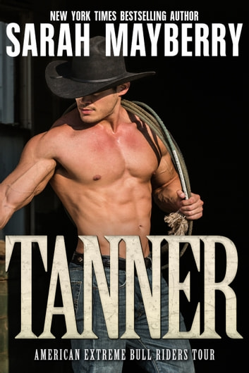 Tanner ebook by Sarah Mayberry