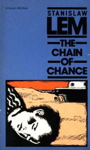 The Chain of Chance ebook by Stanislaw Lem,Louis Iribarne