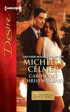 Caroselli's Christmas Baby ebook by Michelle Celmer
