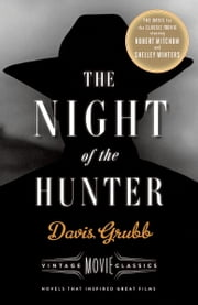 The Night of the Hunter - Vintage Movie Classics ebook by Davis Grubb