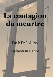 La contagion du meurtre ebook by Paul Aubry