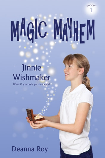 Jinnie Wishmaker ebook by Deanna Roy