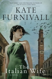 The Italian Wife ebook by Kate Furnivall