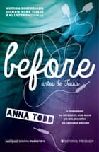 Before - Livro 6 ebook by Anna Todd